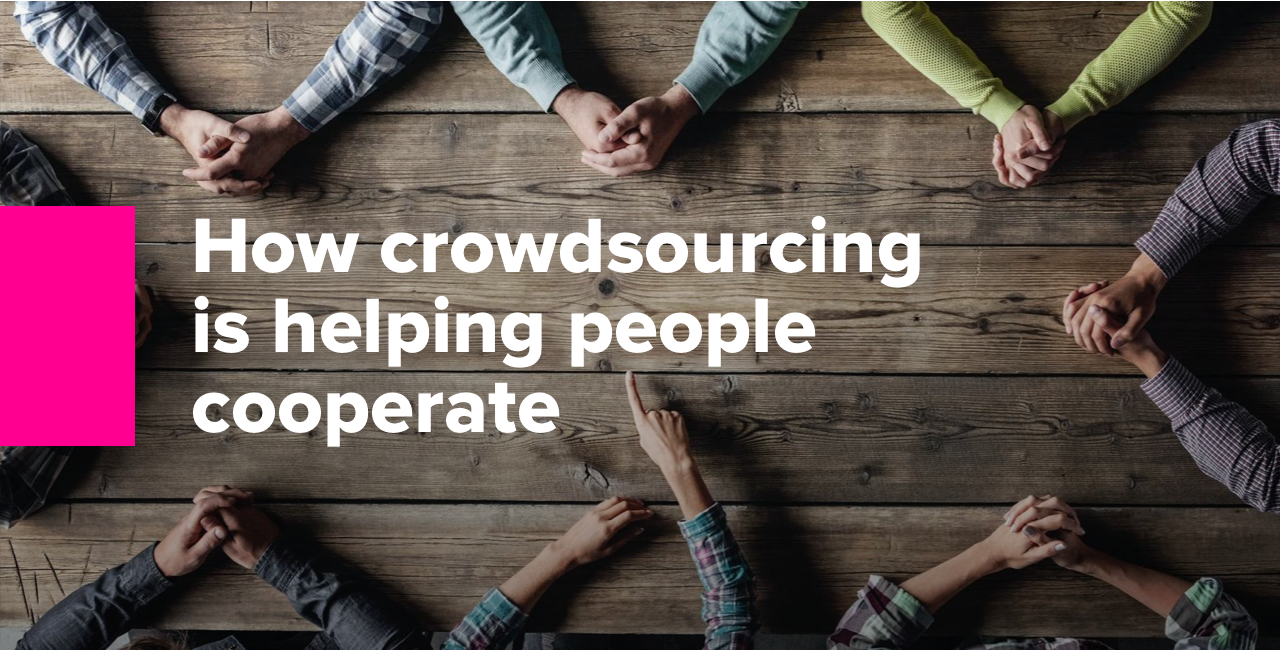 How crowdsourcing is helping people cooperate
