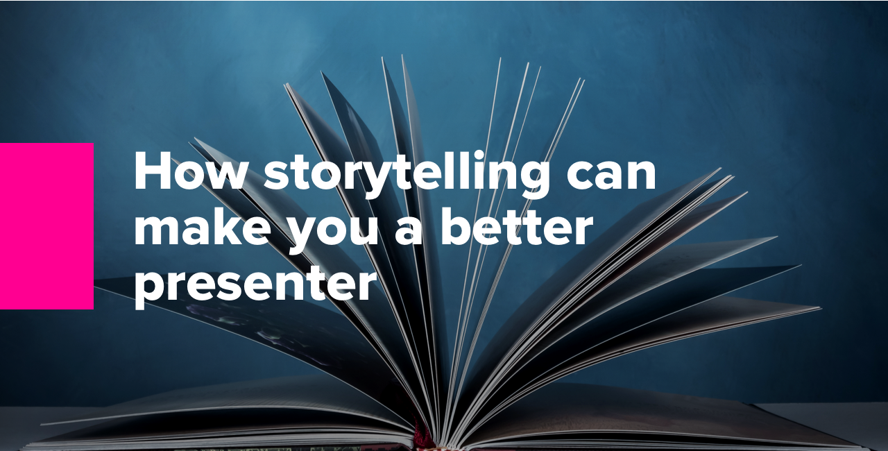 How storytelling can make you a better presenter