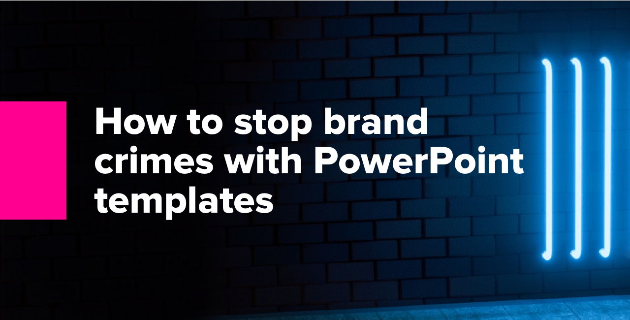 How to stop brand crimes with PowerPoint templates 2