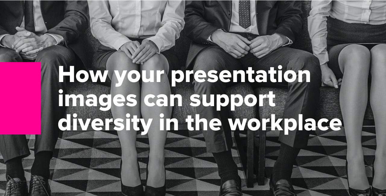 How your presentation images can support diversity in the workplace