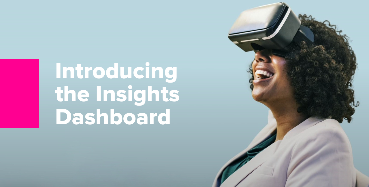 Introducing the Insights Dashboard