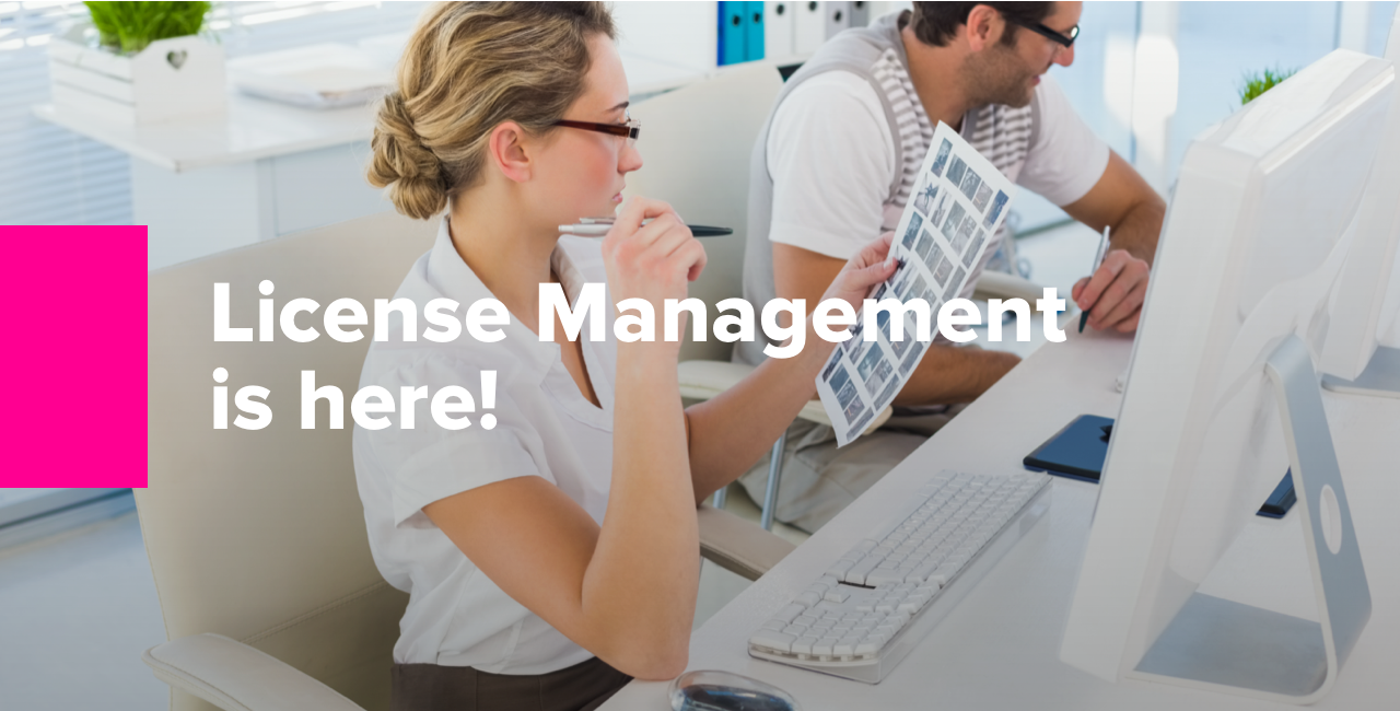 License Management is here!
