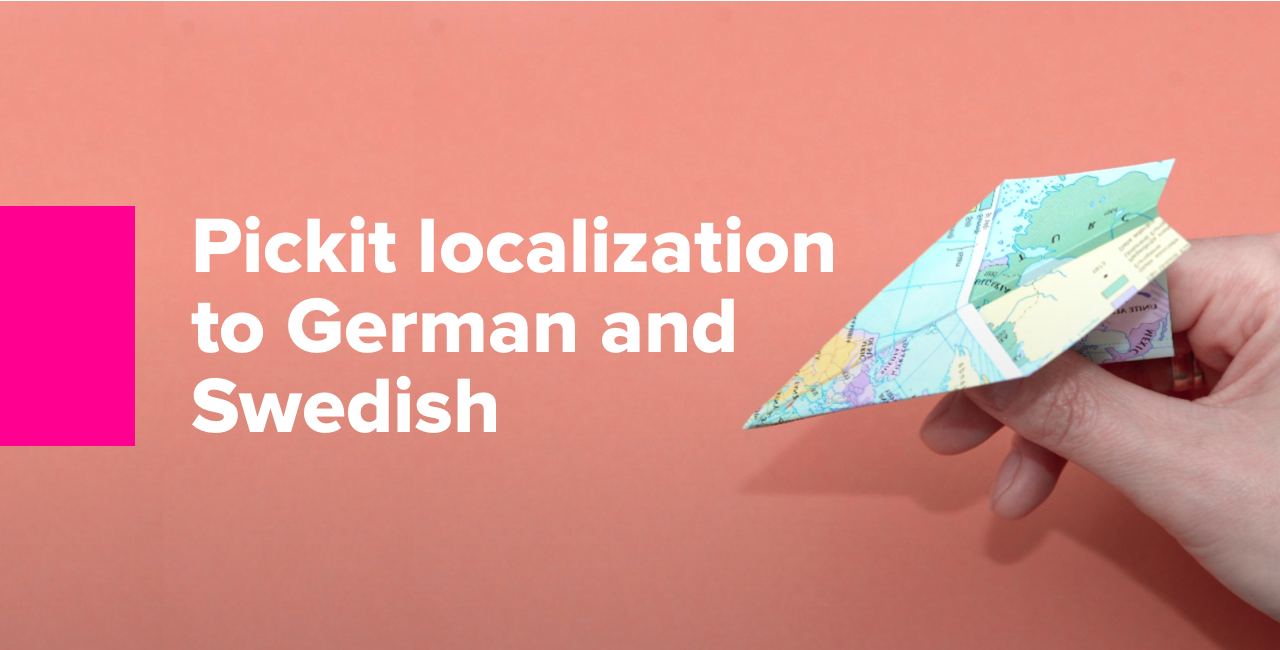 Pickit localization to German and Swedish