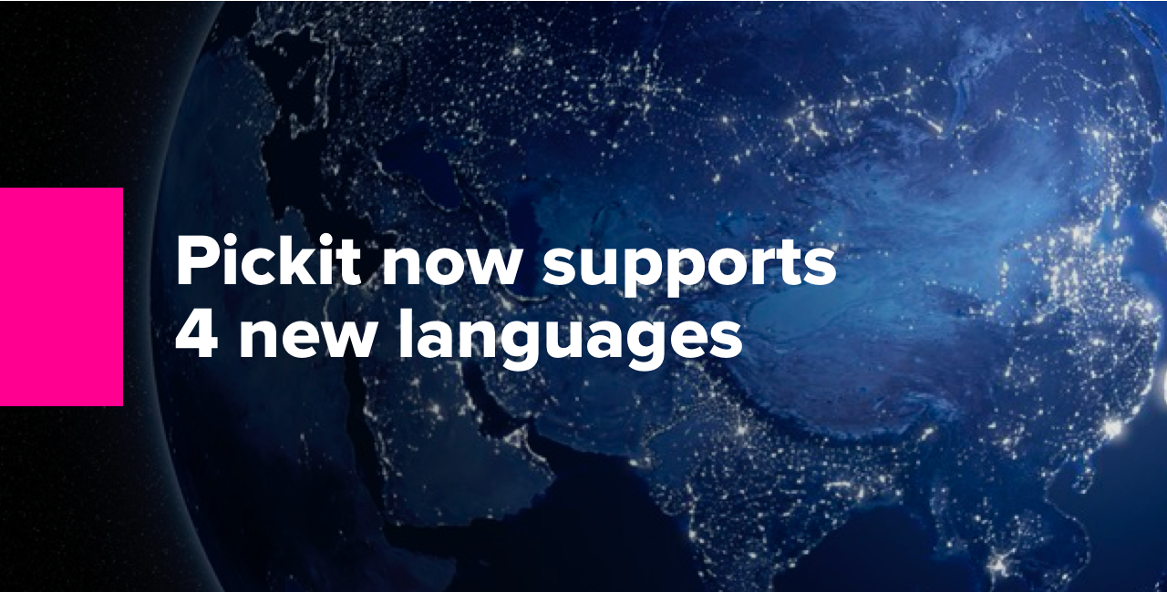 Pickit now supports 4 new languages